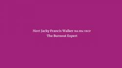 Jackie Walker aka The Burnout Expert